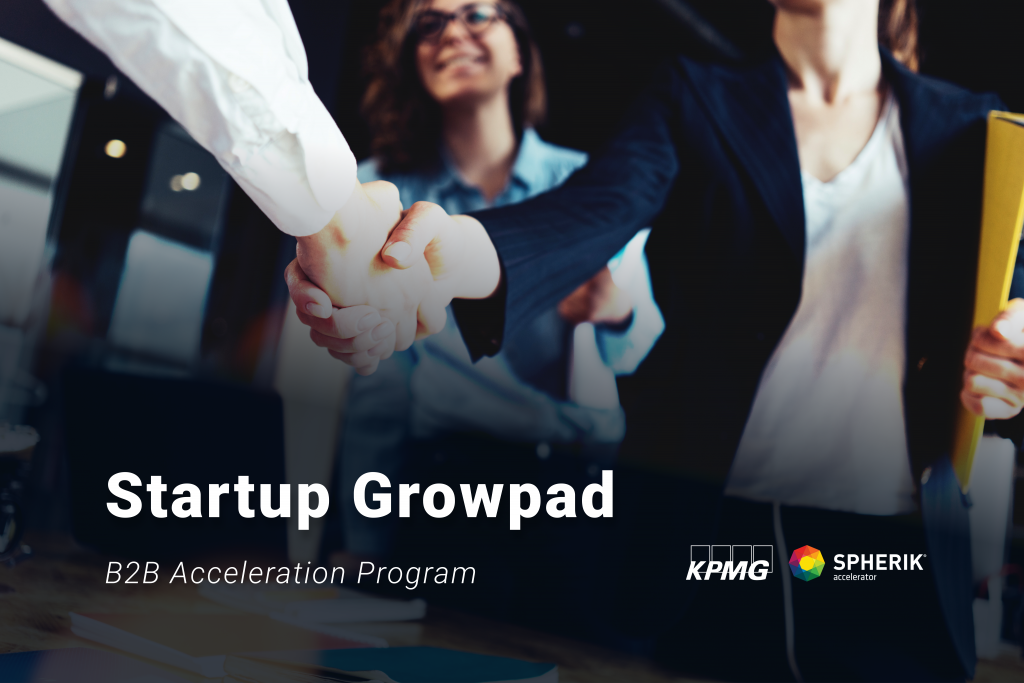 Startup Growpad - An Acceleration Program to support Startups, Was Launched Today By KPMG Romania and Spherik Accelerator