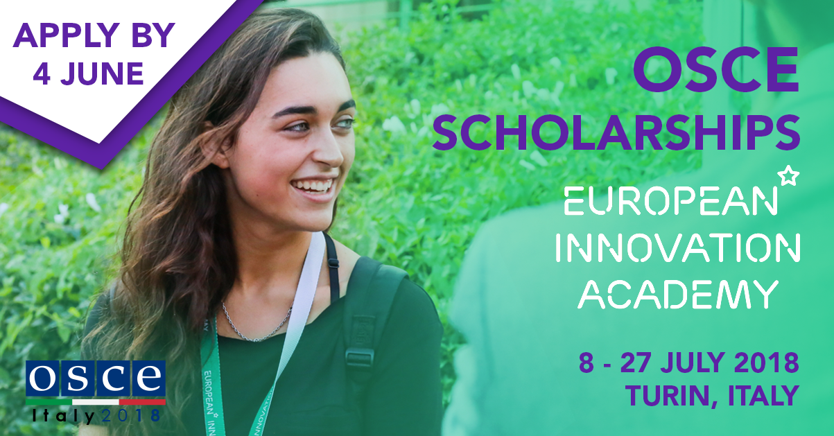 OSCE scholarships - European Innovation Academy in Italy JULY 8 - JULY 27, 2018